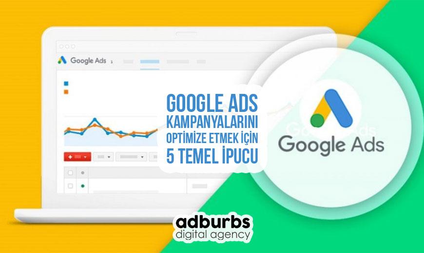 Google Ads Kampanyalarını Optimize Etmek İçin 5 Temel İpucu