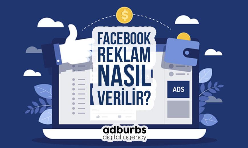 Facebook Reklam Nasıl Verilir?