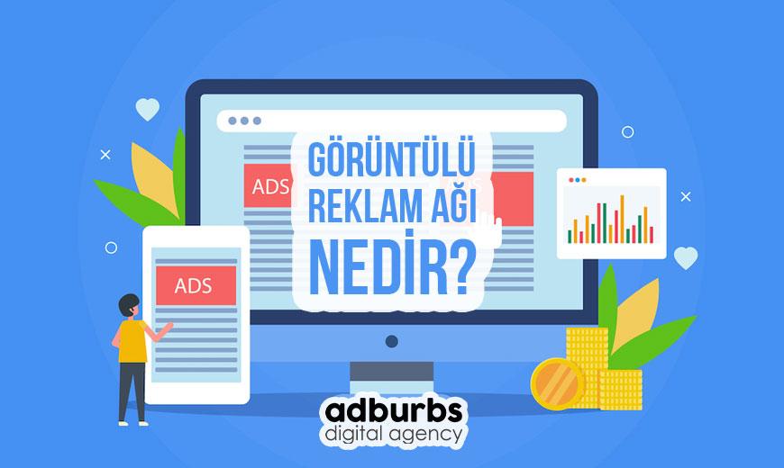 Görüntülü Reklam Ağı Nedir?