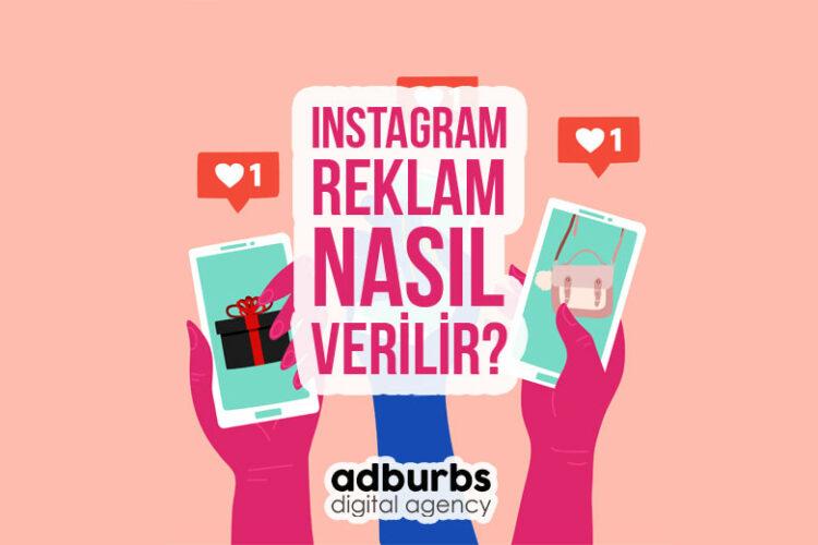 Instagram Reklam Nasıl Verilir?