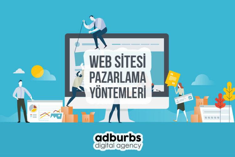 Web Sitesi Pazarlama Yöntemleri