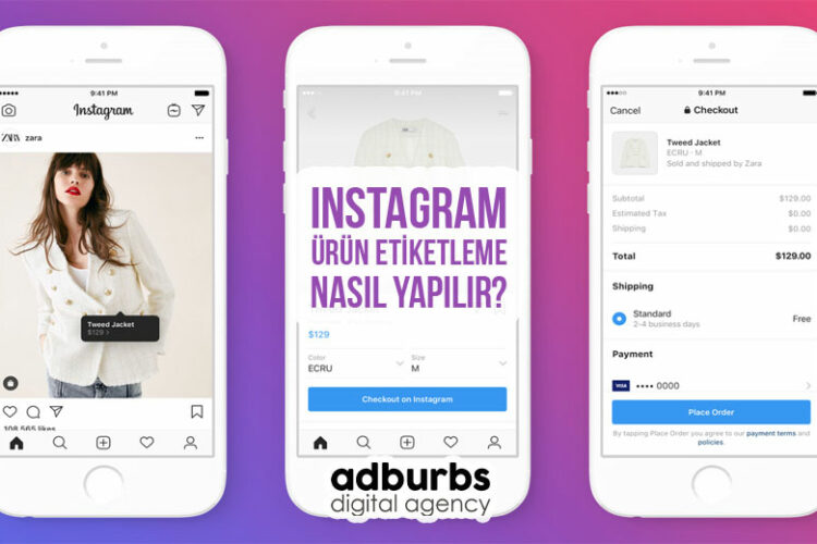 Instagram Ürün Etiketleme Nasıl Yapılır?