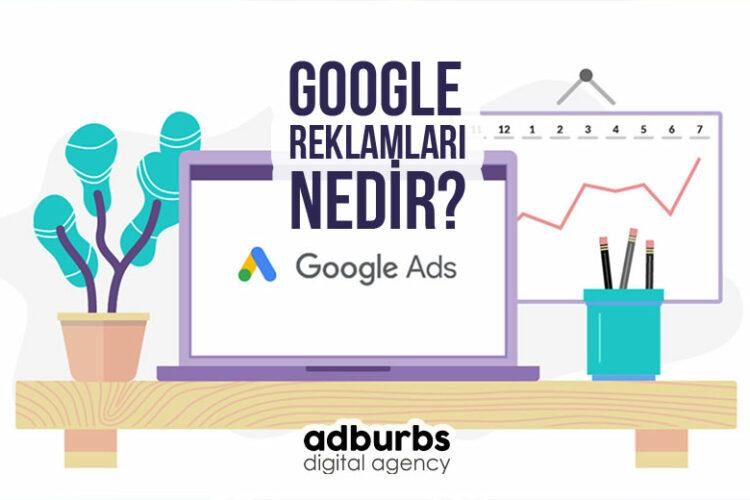 Google Reklamları Nedir